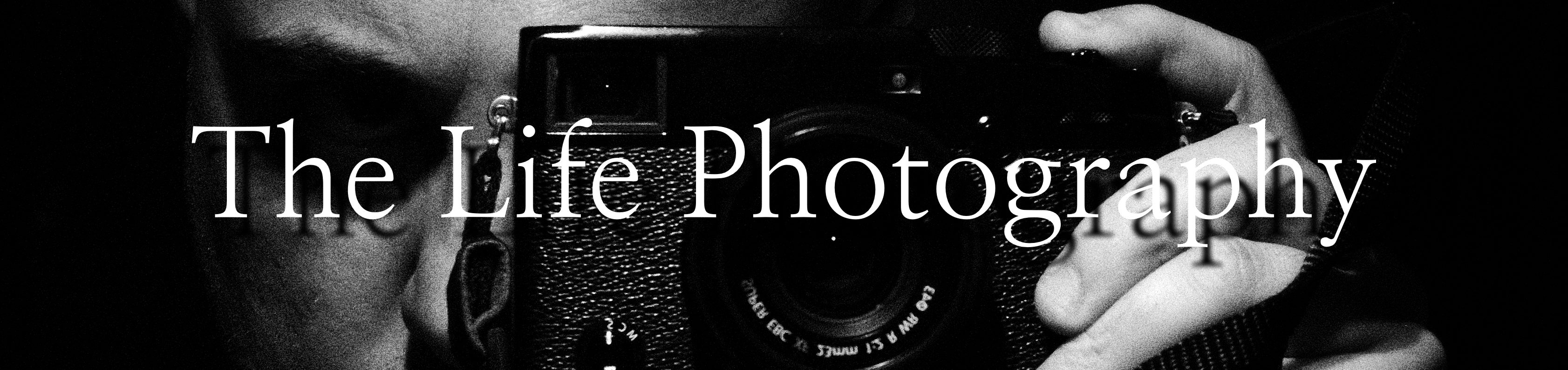 The Life Photography Blog